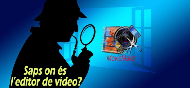 Saps on és l'editor de Vídeo de Windows 10?